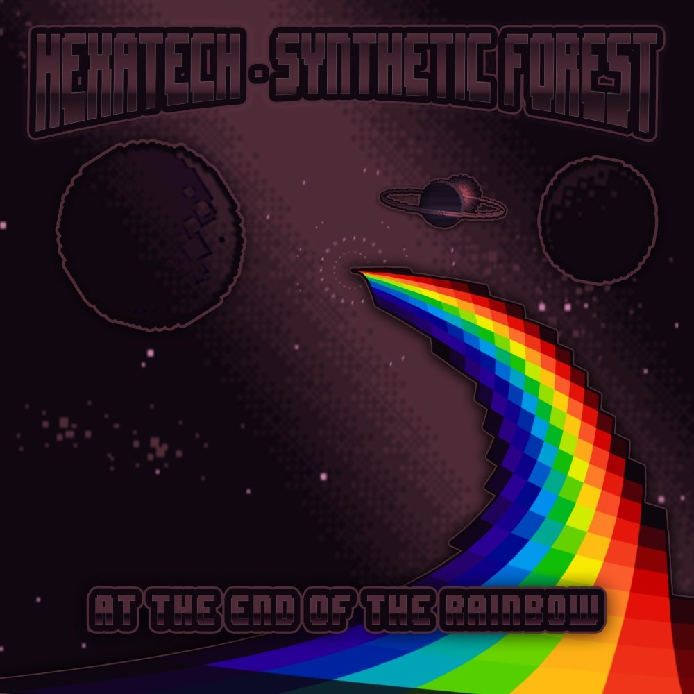Hexatech_&_Synthetic_Forest_-_At_The_End_Of_The_Rainbow_2018